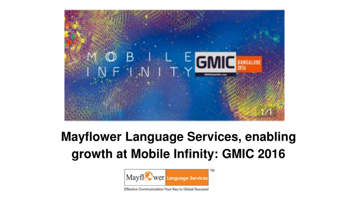 Mayflower Language Services, enabling growth at Mobile Infinity: GMIC 2016