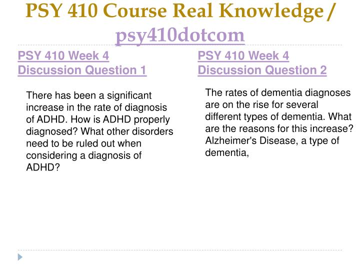 PSY 410 Course Real Knowledge /