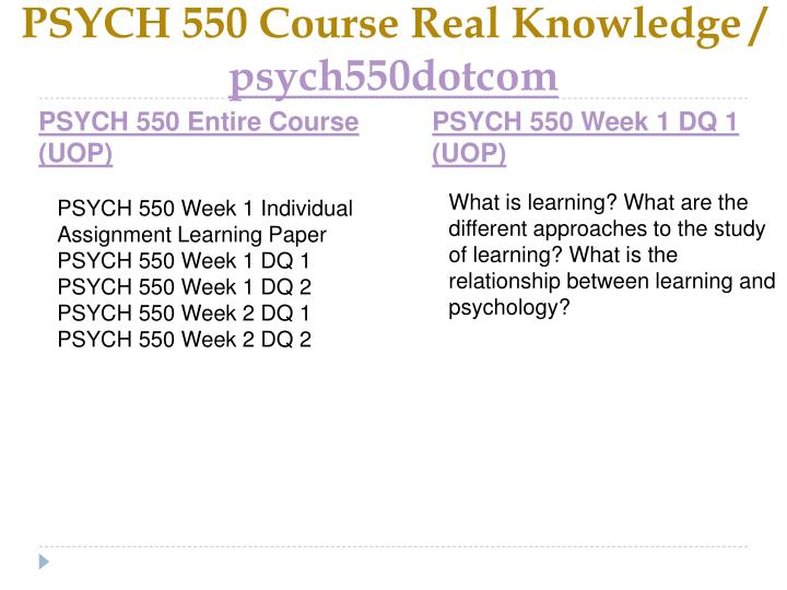 Psych 550 course real knowledge psych550dotcom1