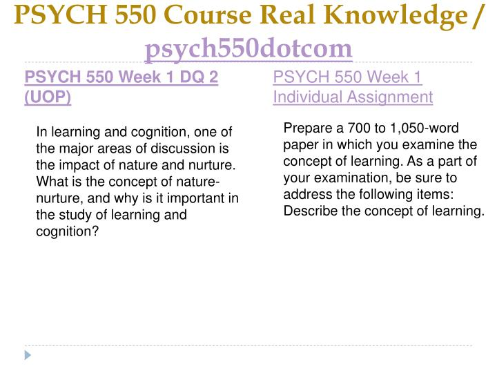 Psych 550 course real knowledge psych550dotcom2