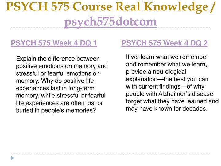 PSYCH 575 Course Real Knowledge /