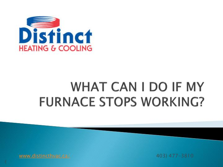 What can i do if my furnace stops working
