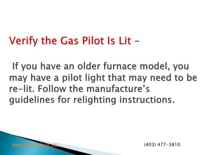 Verify the Gas Pilot Is Lit