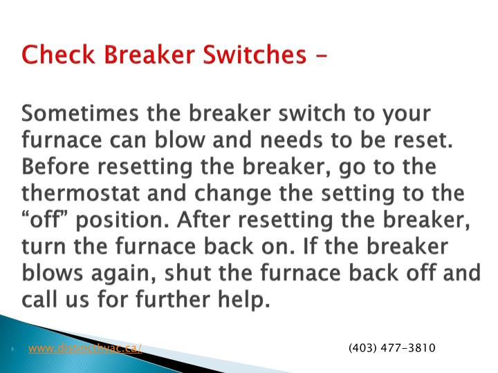 Check Breaker Switches –