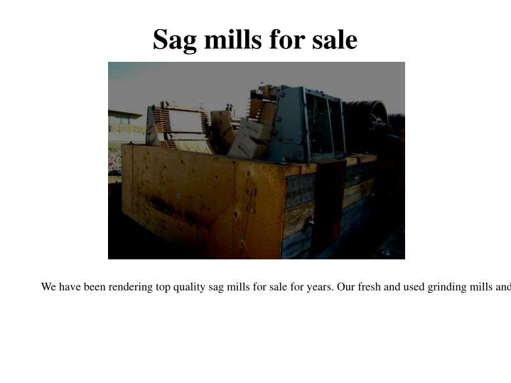 Sag mills for sale