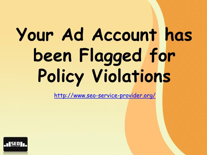 Your Ad Account has been Flagged for Policy Violations