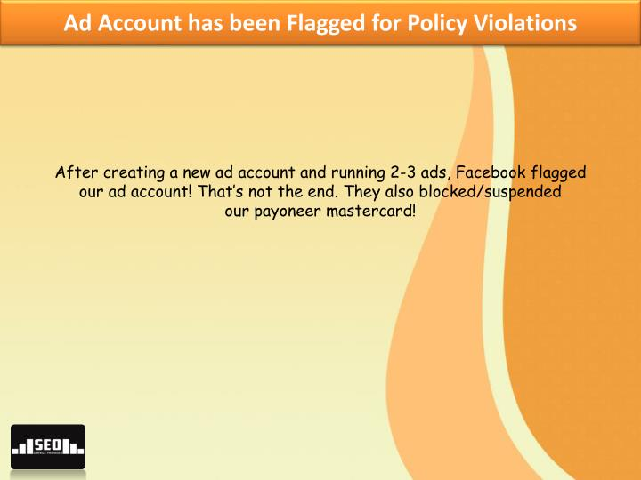 Ad Account has been Flagged for Policy Violations