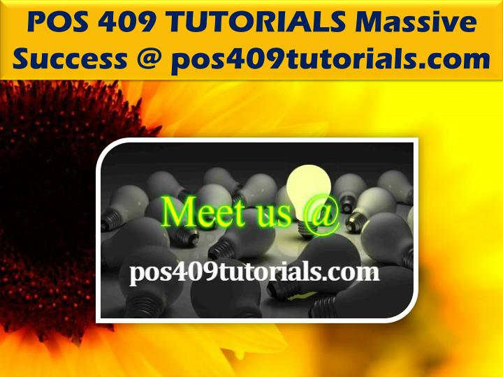 POS 409 TUTORIALS Massive Success @ pos409tutorials.com