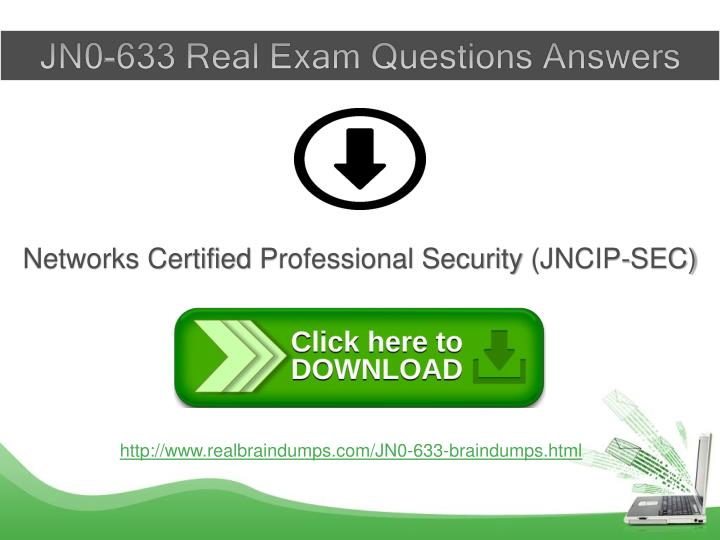 JN0-633 Real Exam Questions Answers