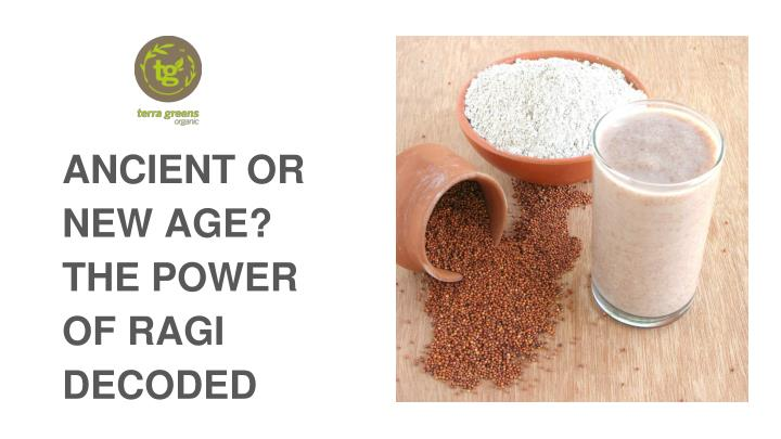 Ancient or new age the power of ragi decoded