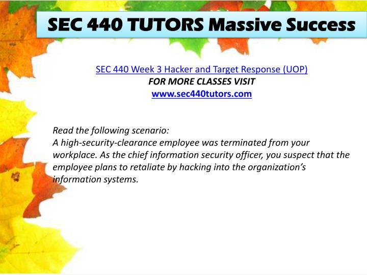 SEC 440 TUTORS Massive Success