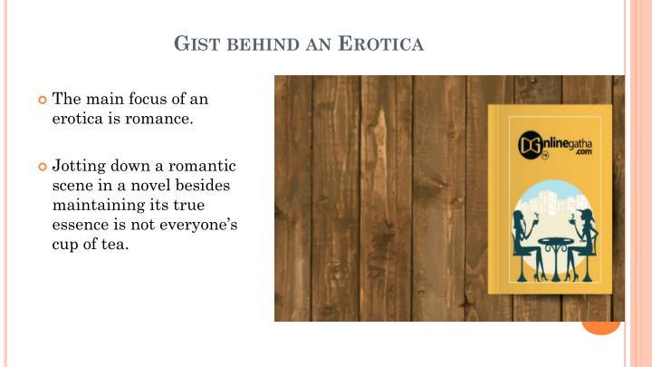 Gist behind an Erotica