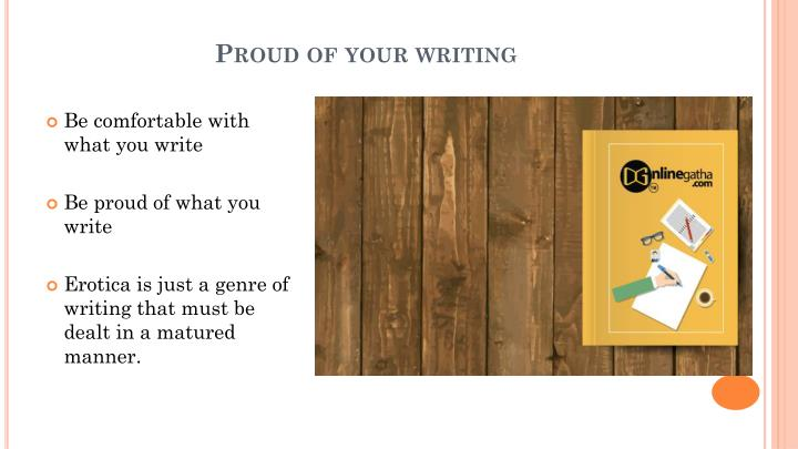 Proud of your writing