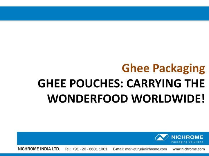 Ghee Packaging