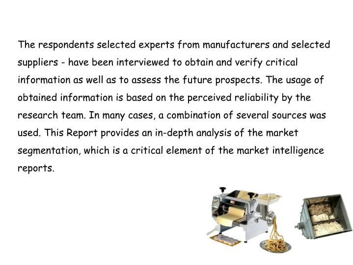 The respondents selected experts from manufacturers and selected