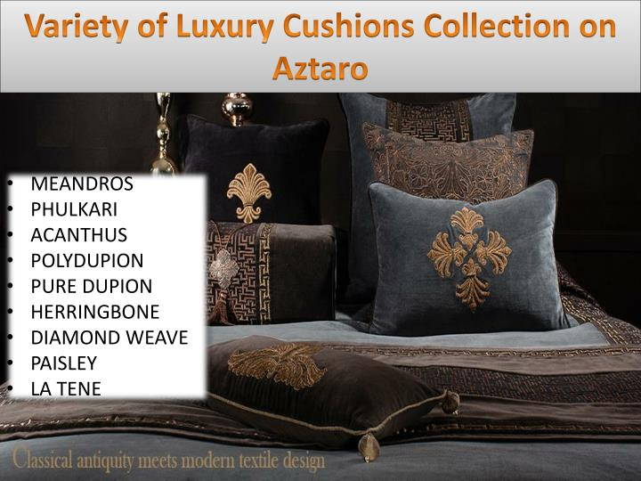 Variety of Luxury Cushions Collection on