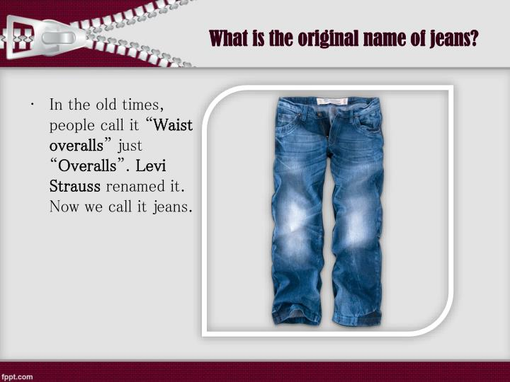 What is the original name of jeans?