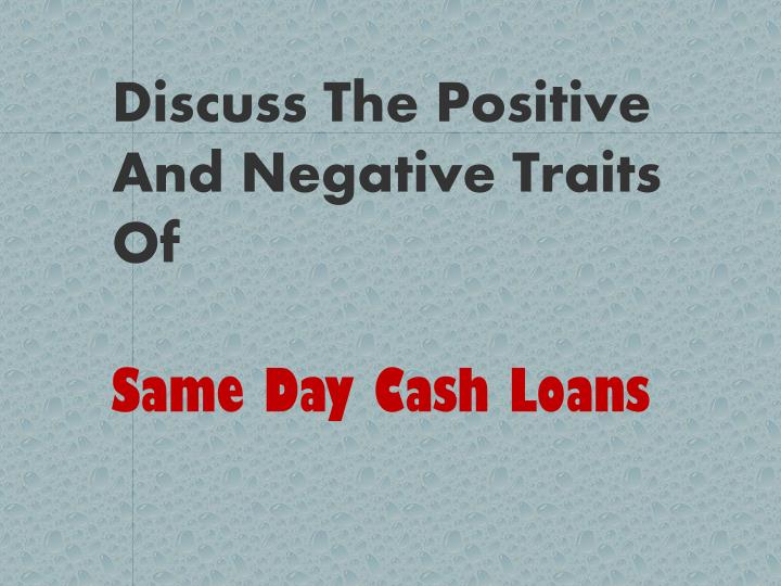 Discuss The Positive And Negative Traits Of