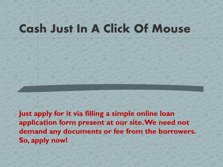 Cash Just In A Click Of Mouse