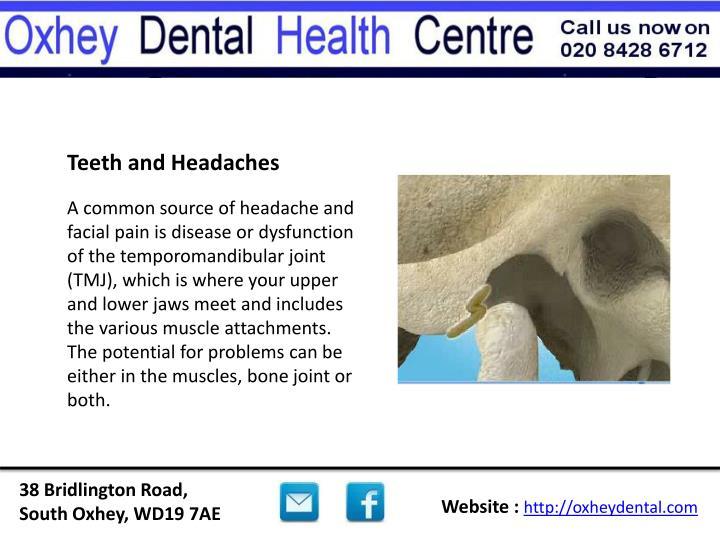 Teeth and Headaches