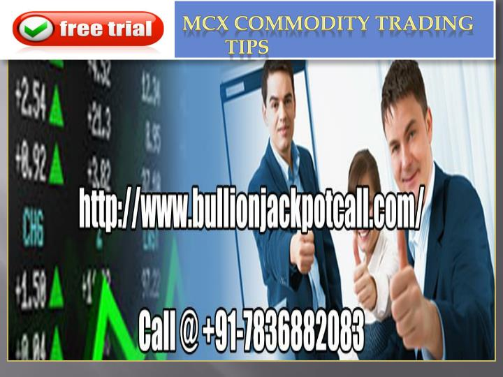 Mcx commodity trading tips