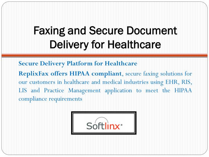 Faxing and secure document delivery for healthcare