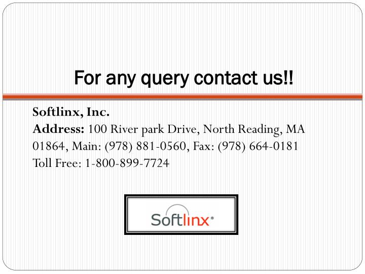 For any query contact us!!