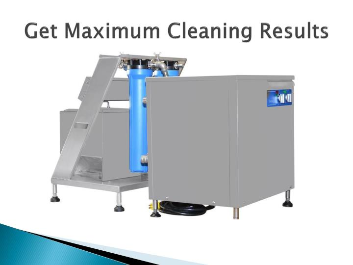 Get Maximum Cleaning Results