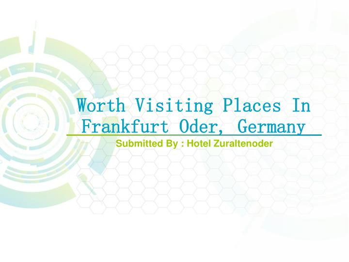Worth visiting places in frankfurt oder germany