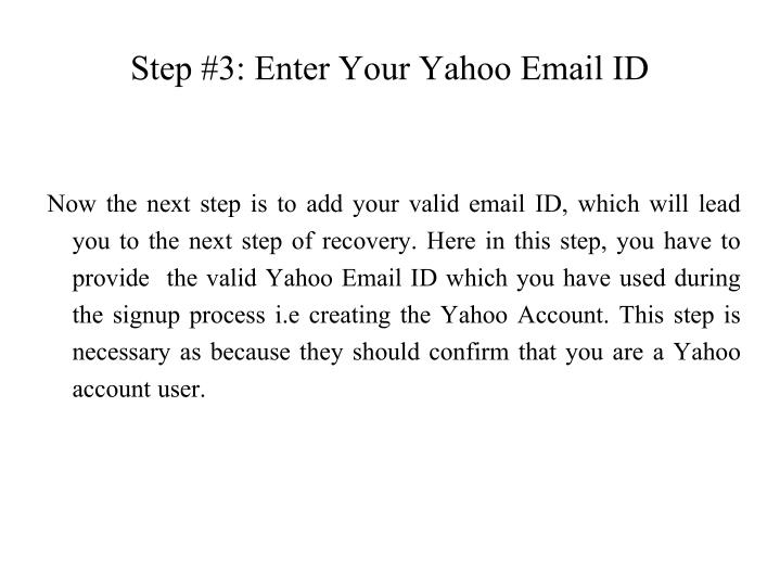 Step #3: Enter Your Yahoo Email ID