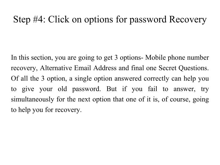 Step #4: Click on options for password Recovery