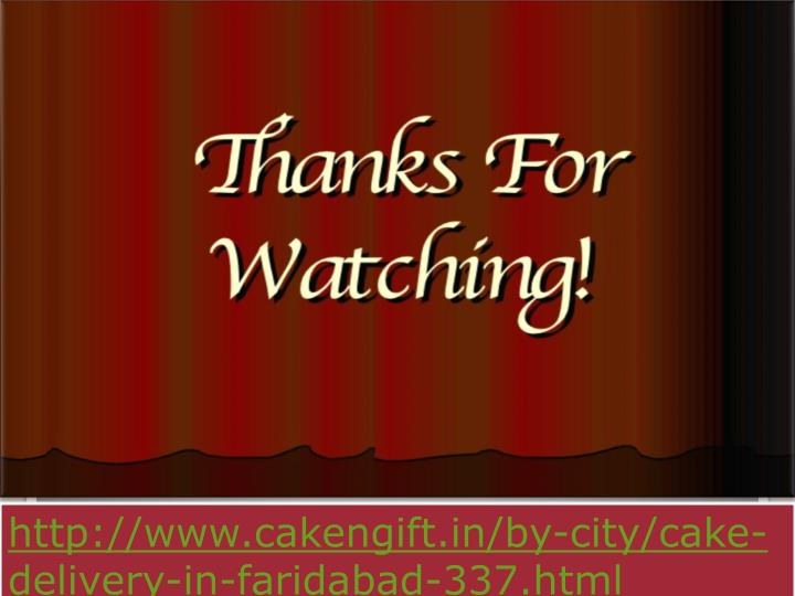 http://www.cakengift.in/by-city/cake-delivery-in-faridabad-337.html