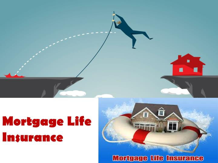 Mortgage Life