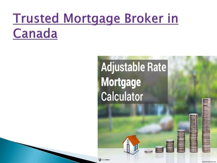 Trusted Mortgage
