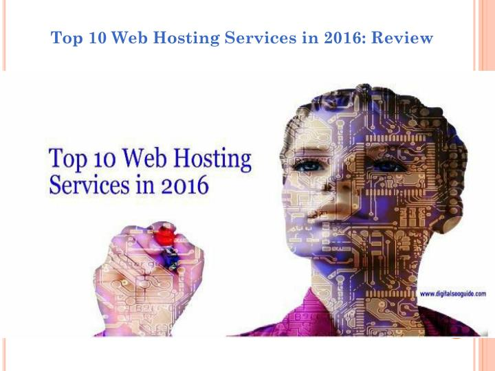Top 10 Web Hosting Services in 2016: Review