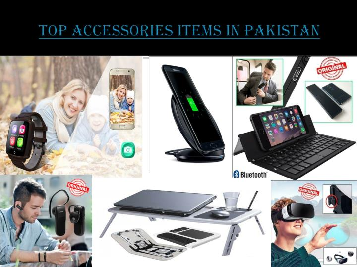 Top Accessories Items in Pakistan