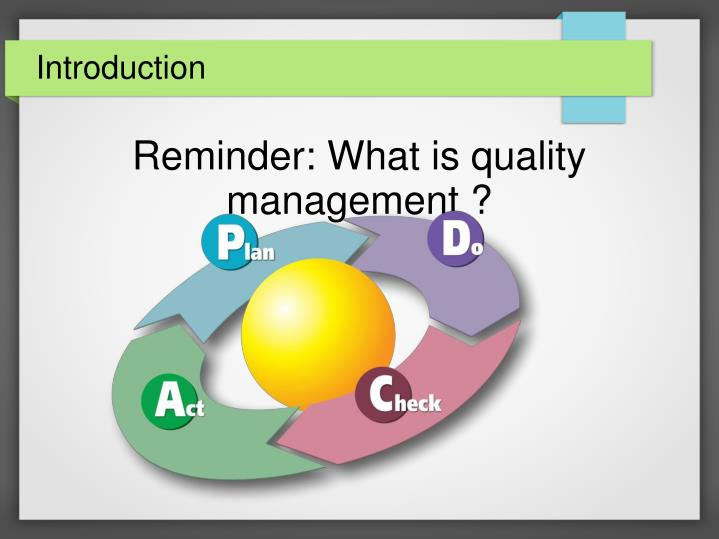 Reminder what is quality management1