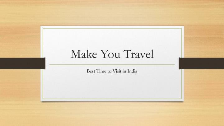 Make you travel