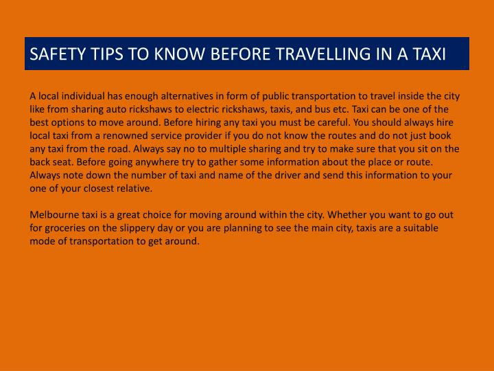 SAFETY TIPS TO KNOW BEFORE TRAVELLING IN A TAXI