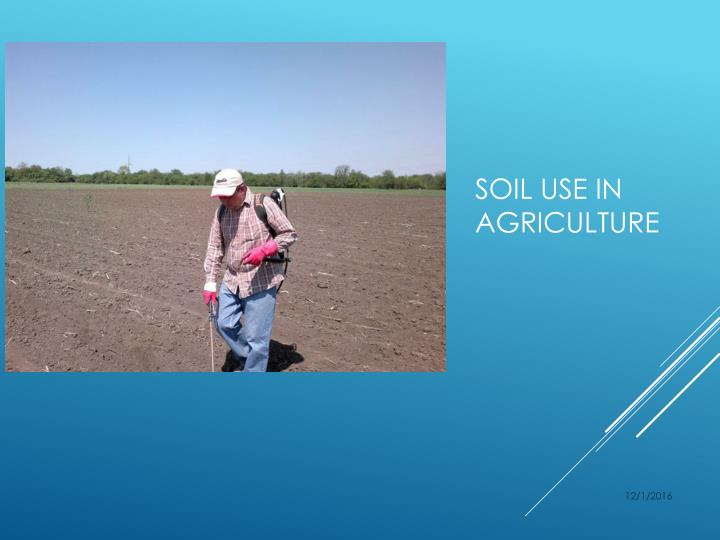 Soil use in Agriculture