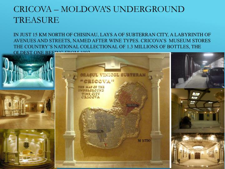 Cricova – Moldova's underground treasure