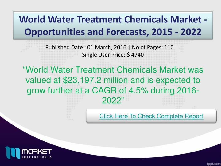 World Water Treatment Chemicals Market - Opportunities and Forecasts, 2015 - 2022