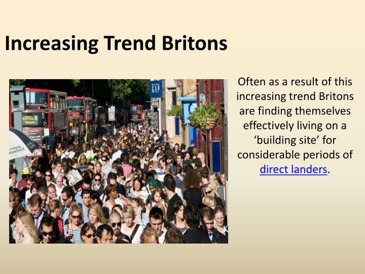 Increasing Trend Britons