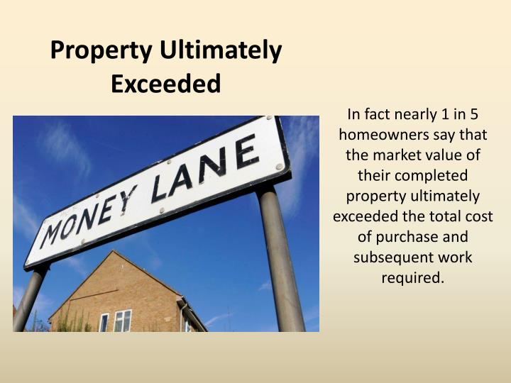 Property Ultimately Exceeded