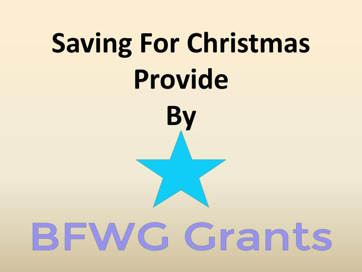 Saving for christmas provide by
