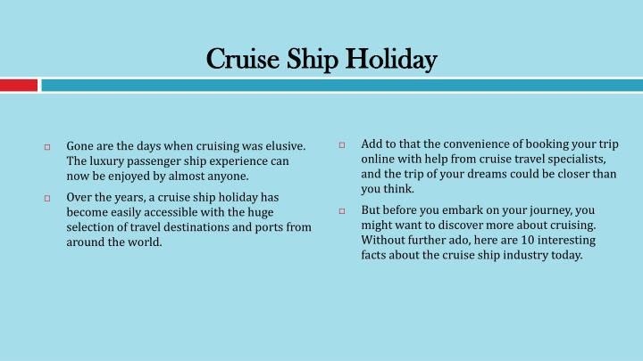 Cruise Ship Holiday