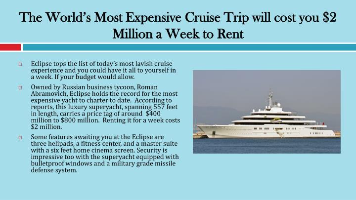 The World's Most Expensive Cruise Trip will cost you $2