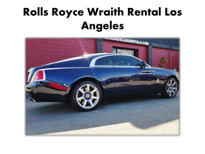Rolls Royce Wraith Rental Los Angeles