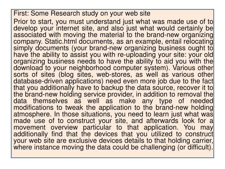 First: Some Research study on your web site