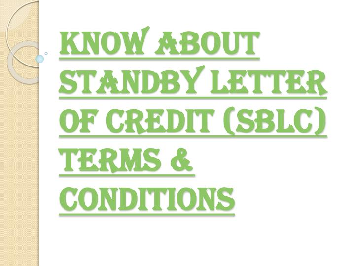 know about standby letter of credit sblc terms conditions